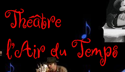 Théâtre l'Air du Temps